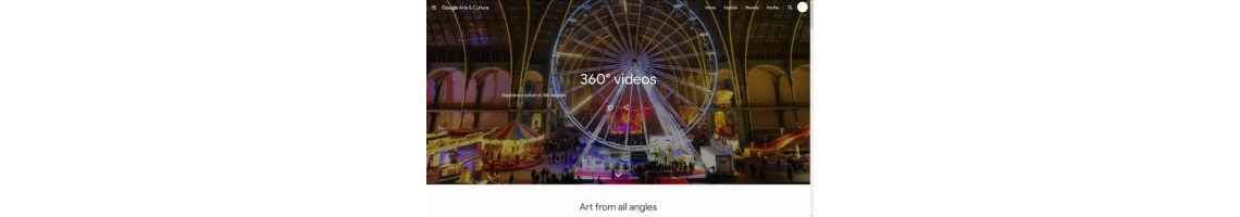 360° videos (Google Arts & Culture, Visita Virtual)